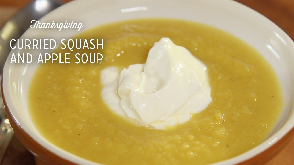 Thanksgiving Curried Squash and Apple Soup Recipe