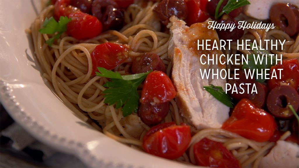 Heart-Healthy Chicken With Whole Wheat Pasta Recipe