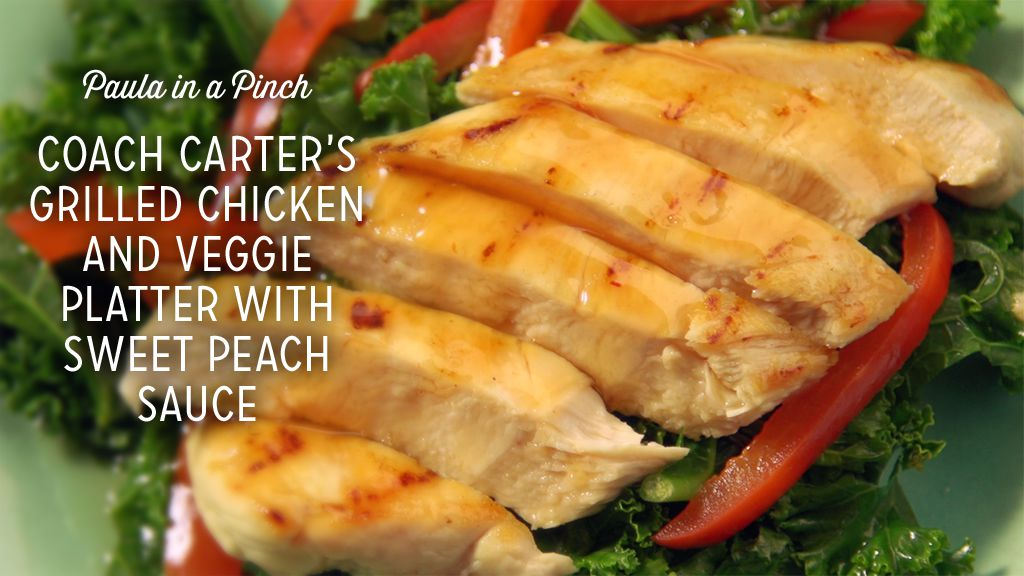 Coach Carter's Grilled Chicken and Veggie Platter With Sweet Peach Sauce Recipe